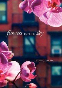 Flowers in the Sky by Lynn Joseph