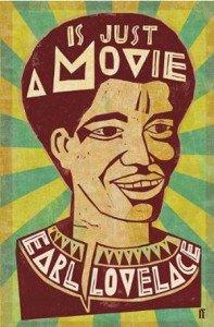 earl-lovelace-is-just-a-movie